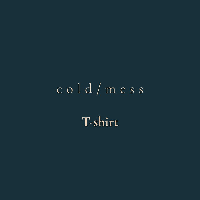 cold/mess