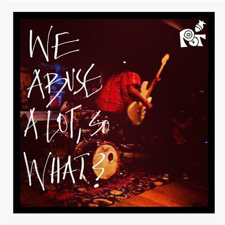 Punk On Toast - We Abuse A Lot, So What? (CD)
