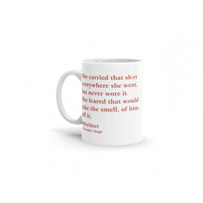 Ravinder Singh Coffee Mug - His Shirt