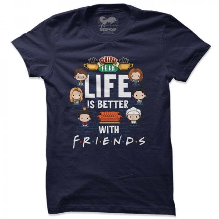 Life Is Better With Friends - Friends Official T-shirt