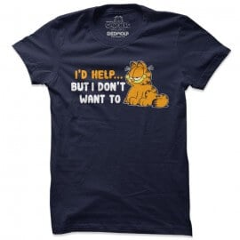 I'd Help But I Don't Want To - Garfield Official T-shirt