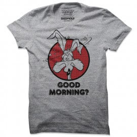 Good Morning? - Looney Tunes Official T-shirt