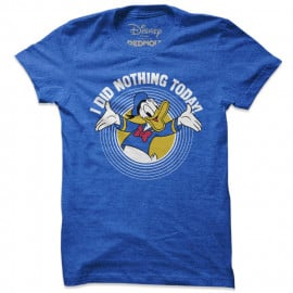 I Did Nothing Today - Disney Official T-shirt