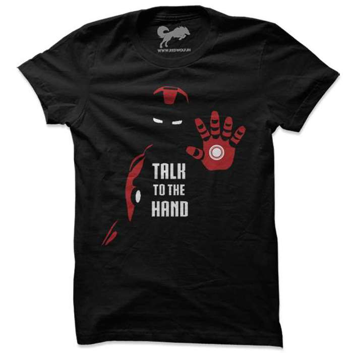 Talk to the Hand: Iron Edition
