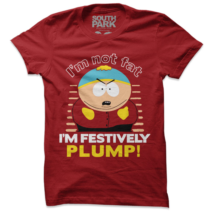 Festively Plump  - South Park Official T-shirt
