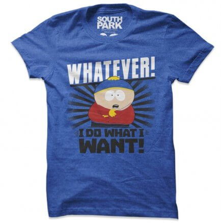 Whatever! - South Park Official T-shirt