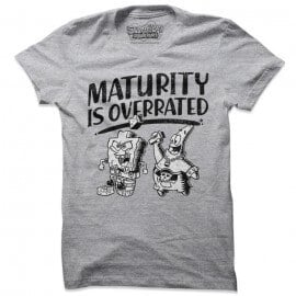 Maturity Is Overrated  - SpongeBob SquarePants Official T-shirt