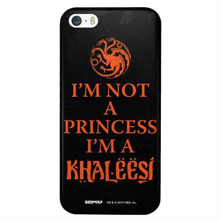 I'm Not A Princess, I'm A Khaleesi - Game Of Thrones Official Mobile Cover