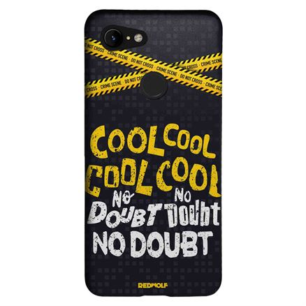 Cool Cool No Doubt No Doubt - Mobile Cover