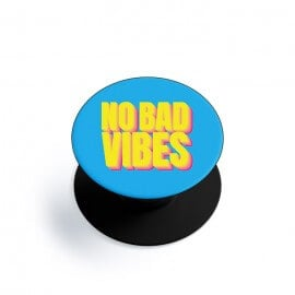 No Bad Vibes - Phone Grip