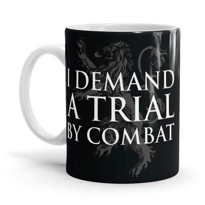 I Demand A Trial By Combat - Game Of Thrones Official Mug