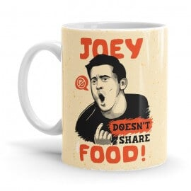 Joey Does't Share Food - Friends Official Mug