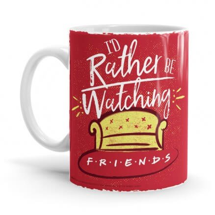 Rather Be Watching - Friends Official Mug