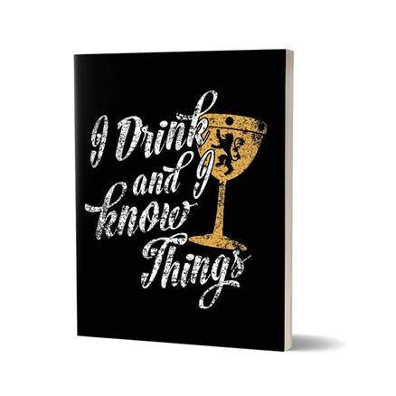 I Drink And I Know Things: Black - Game Of Thrones Official Notebook