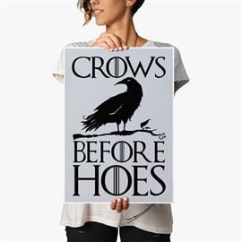 Crows Before Hoes - Poster