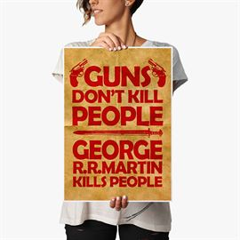 George R. R. Martin Kills People - Poster