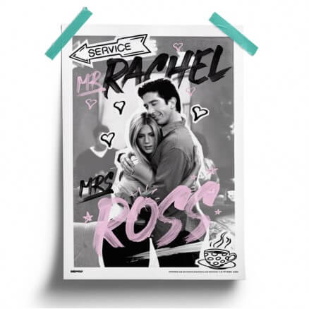 Mr. Rachel & Mrs. Ross - Friends Official Poster