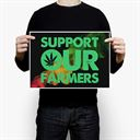Support Our Farmers - Poster