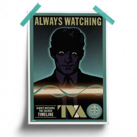TVA: Always Watching -  Marvel Official Poster