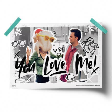 You Love Me - Friends Official Poster