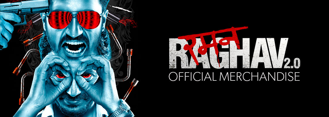 Raman Raghav 2.0 Official Merchandise