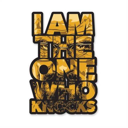 Breaking Bad: I Am The One Who Knocks - Sticker