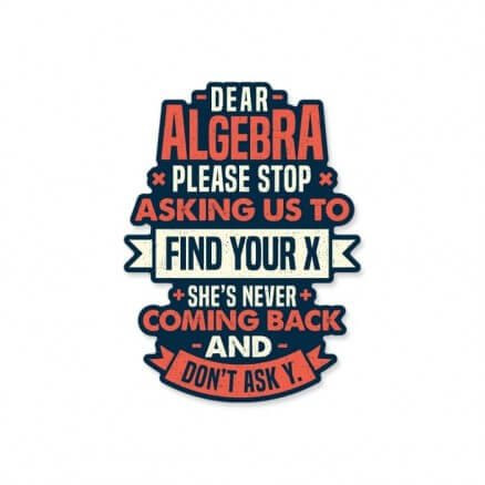 Dear Algebra - Sticker