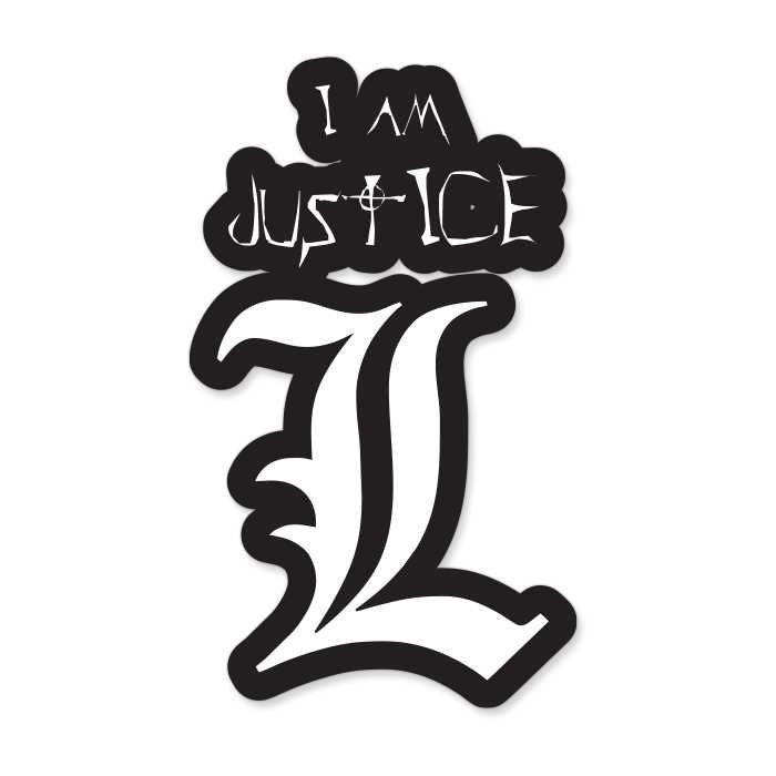 L: I Am Justice - Sticker