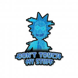 Don't Touch My Stuff - Rick And Morty Official Sticker
