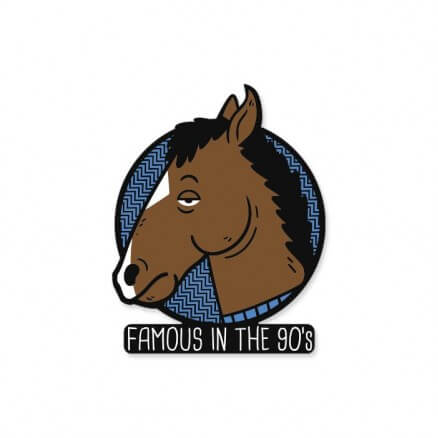 Famous In The 90s - Sticker