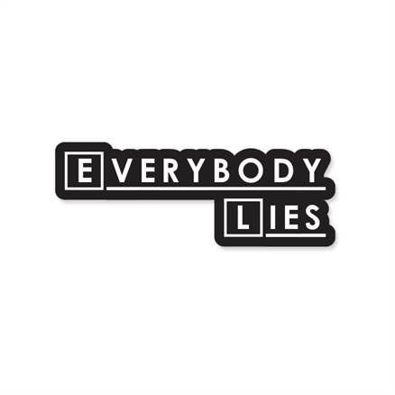 House: Everybody Lies - Sticker