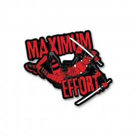 Maximum Effort - Deadpool Official Sticker