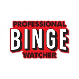 Professional Binge Watcher - Sticker