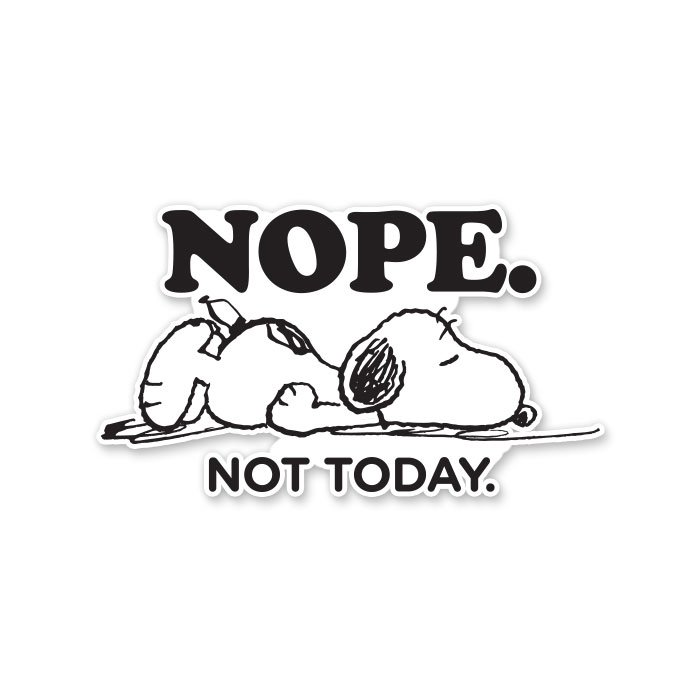 Nope. Not Today - Peanuts Official Sticker
