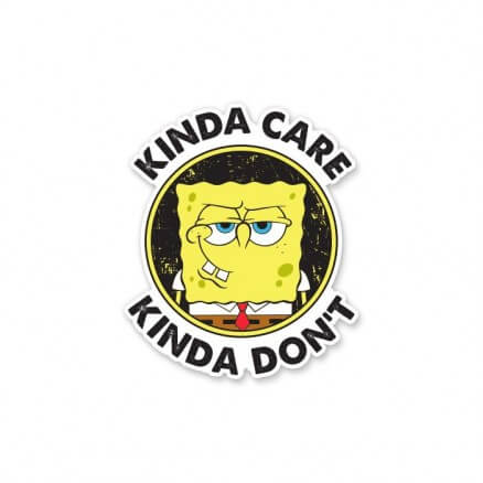 Kinda Care, Kinda Don't- Spongebob Squarepants Official Sticker