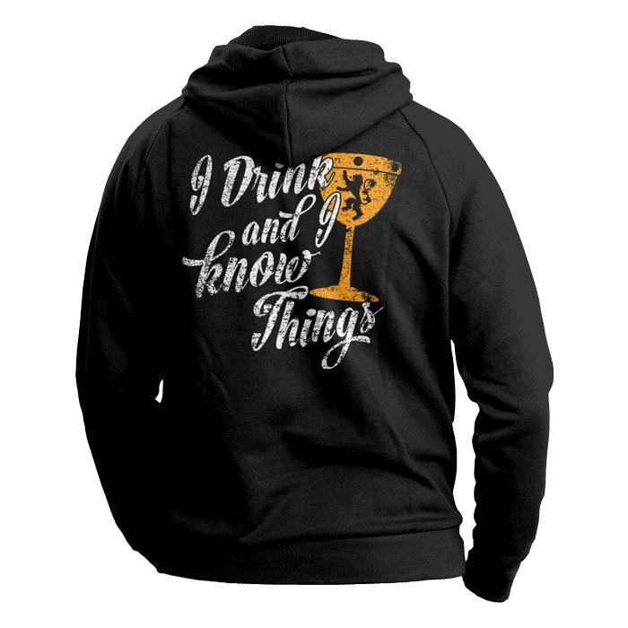I Drink And I Know Things - Game Of Thrones Official Hoodie