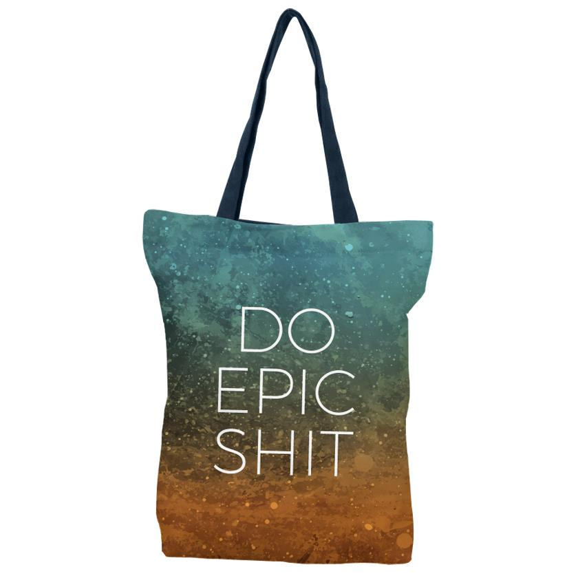 Do Epic Shit - Tote Bag
