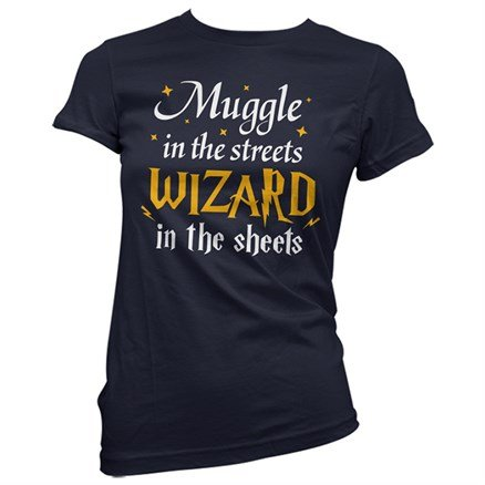 Muggle In The Streets, Wizard In The Sheets - Women's T-Shirts