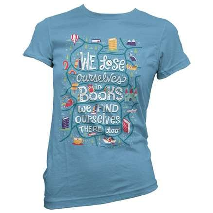 We Lose Ourselves In Books - Women's T-shirt