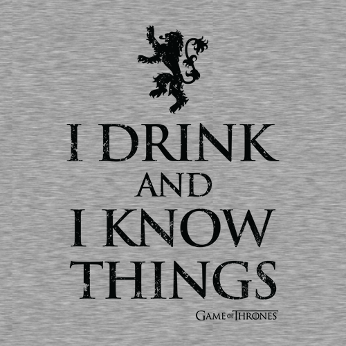 Drink And I Know Things Game