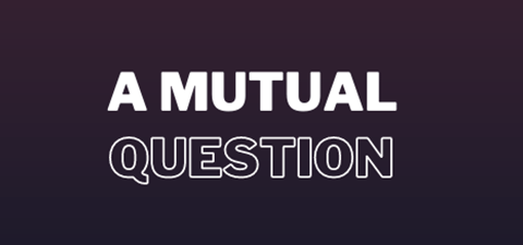 A Mutual Question - Official Merchandise