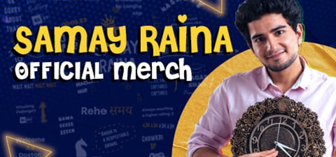 Samay Raina - Official Merchandise