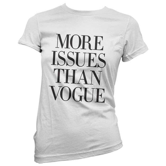 41bf2b74 More Issues Than Vogue Women's T-shirt | Cool T-Shirts | Redwolf
